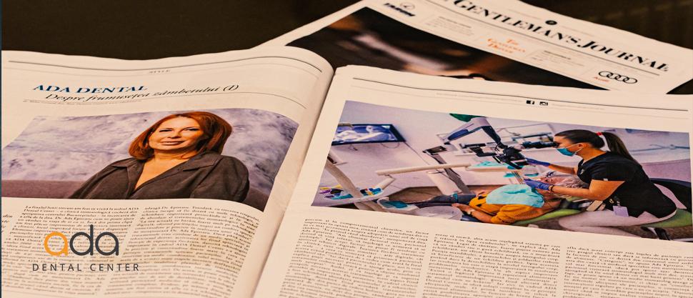 Profesionalismul si experienta Ada Dental in revista The Gentleman's Journal
